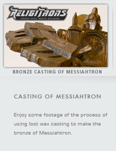 Casting of Messiahtron
